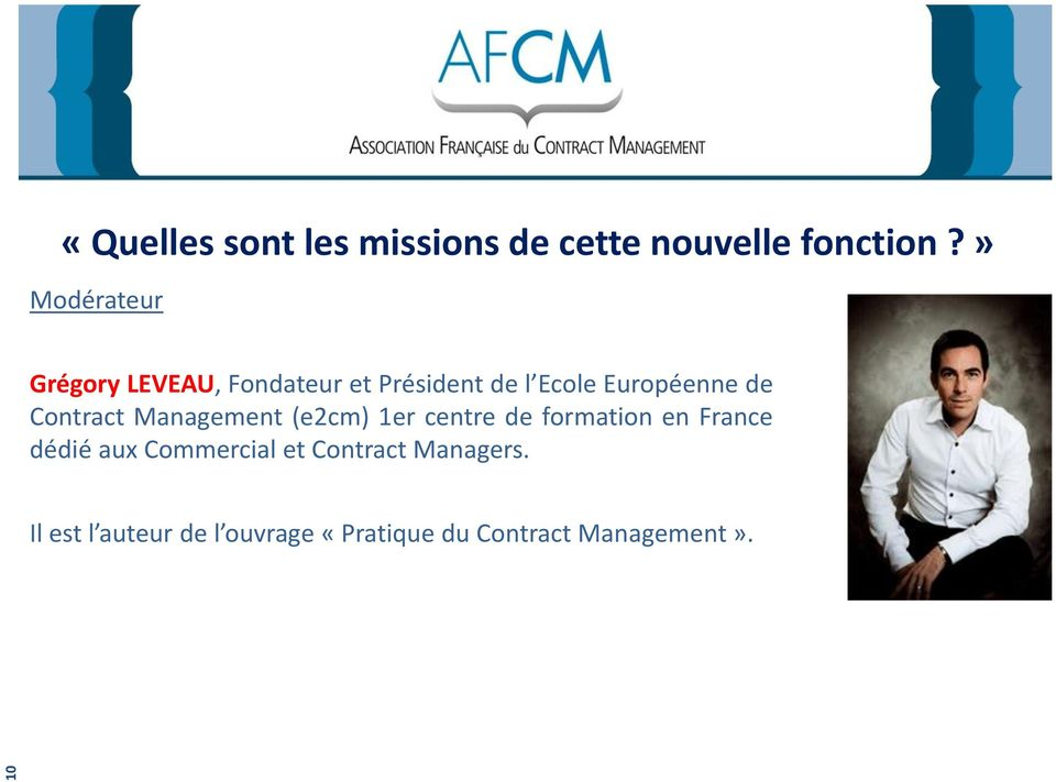 de Contract Management (e2cm) 1er centre de formation en France dédié aux