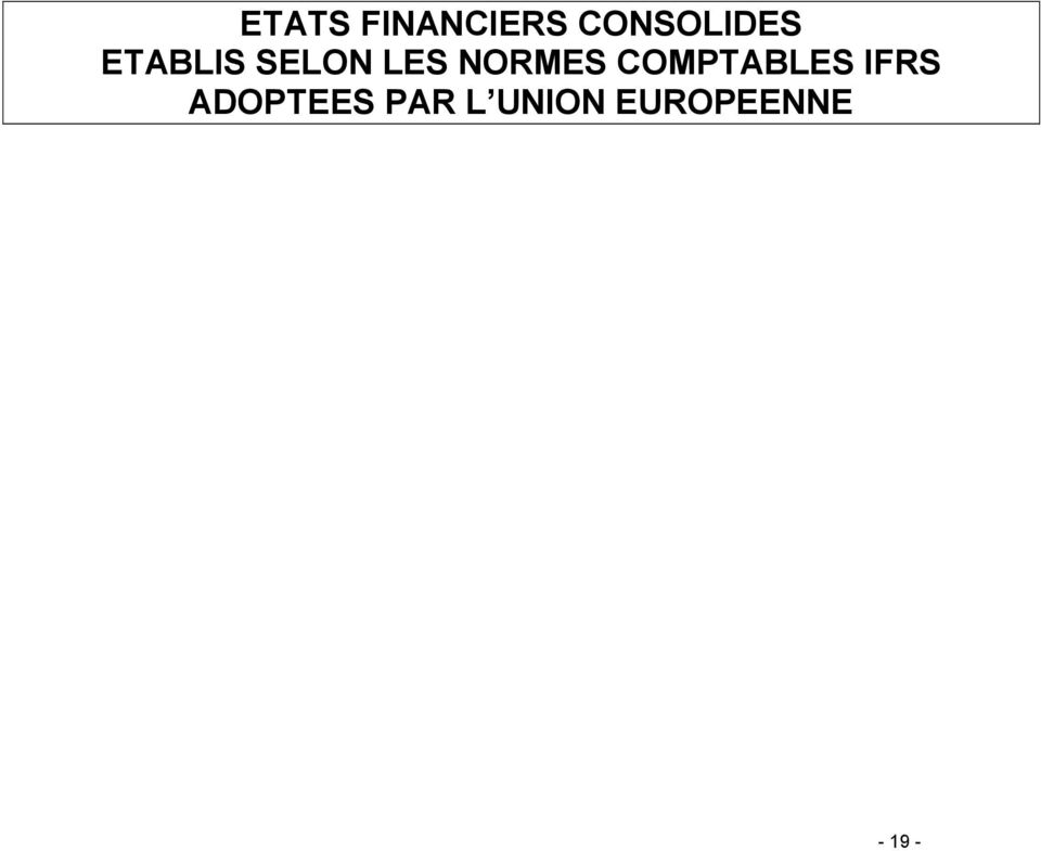 LES NORMES COMPTABLES IFRS