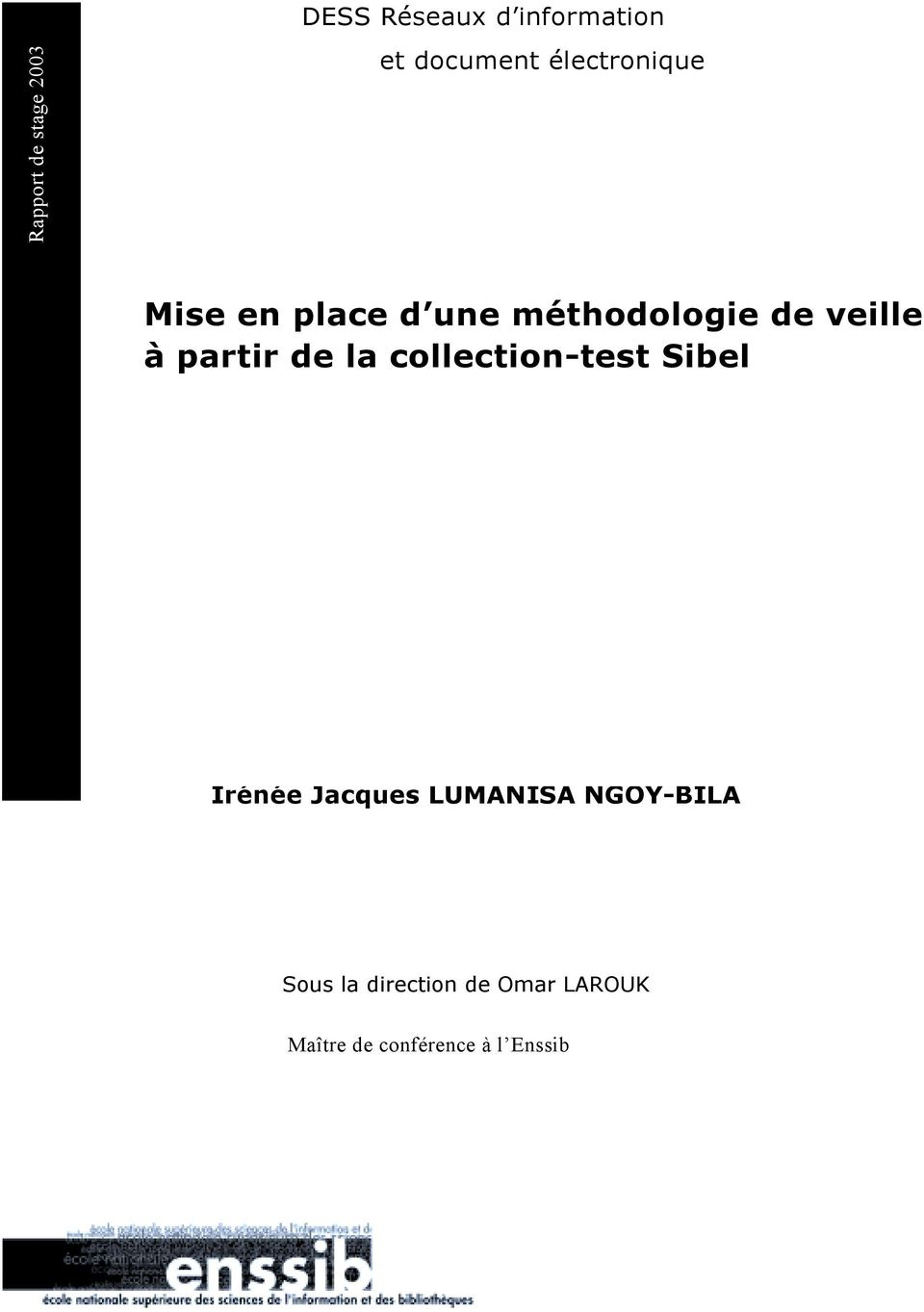 partir de la collection-test Sibel Irénée Jacques LUMANISA