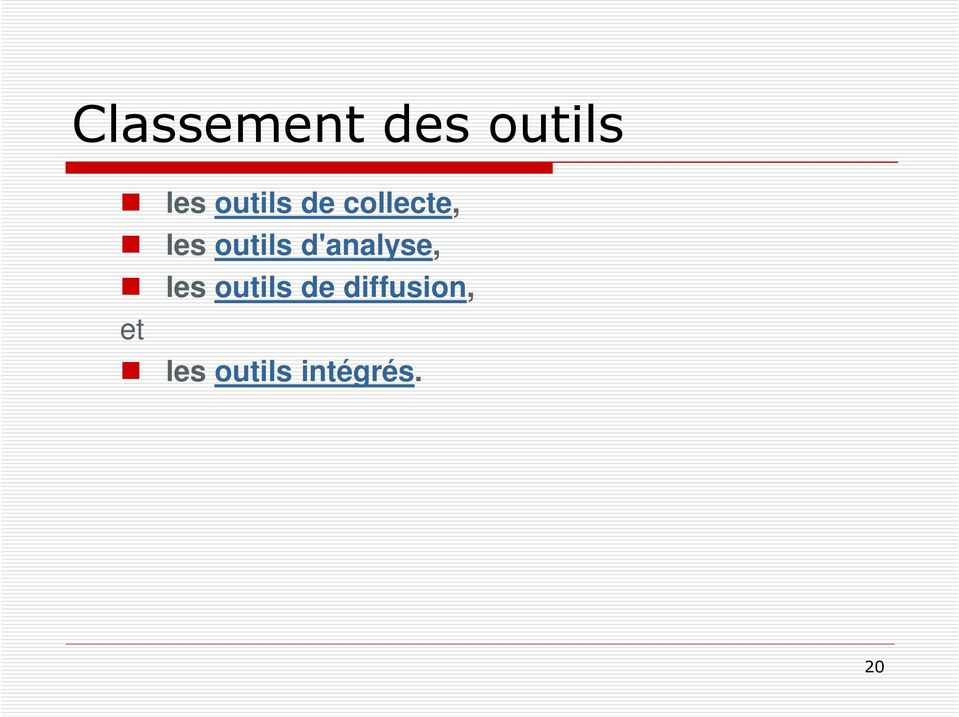 outils d'analyse, les outils