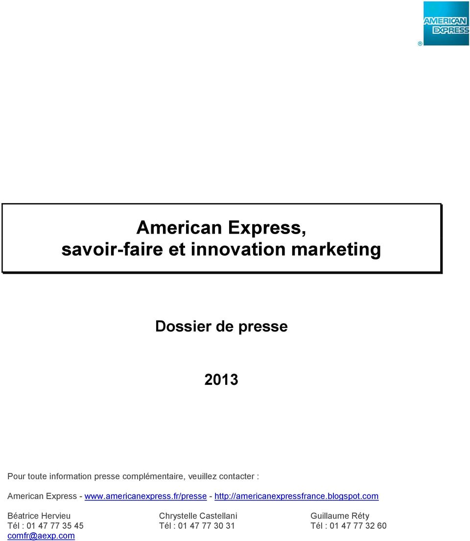 americanexpress.fr/presse - http://americanexpressfrance.blogspot.
