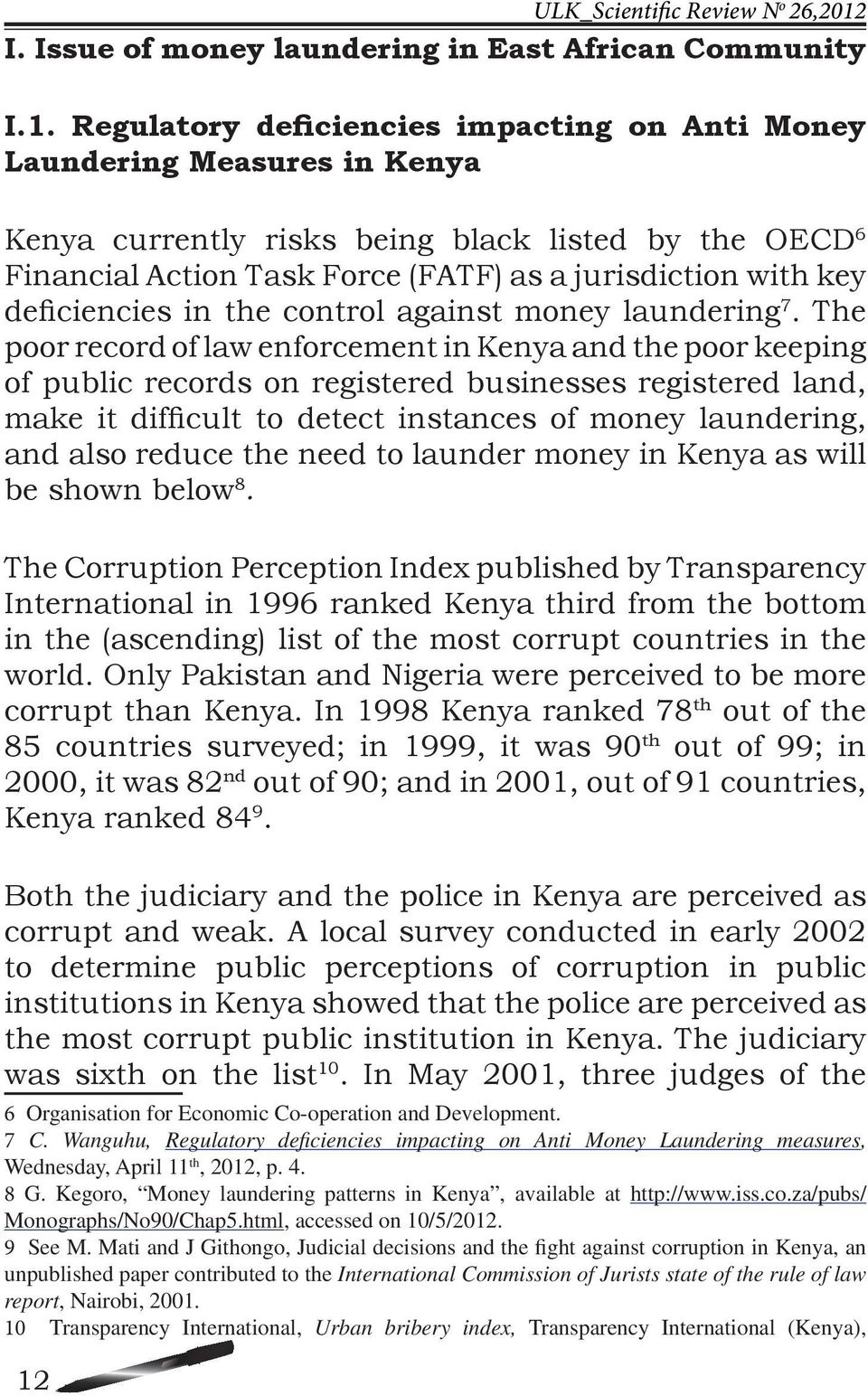 deficiencies in the control against money laundering 7.