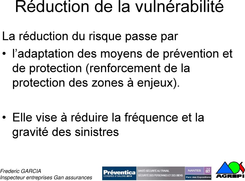 protection (renforcement de la protection des zones à