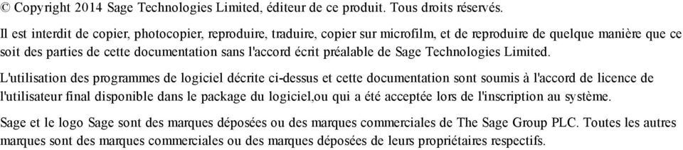 préalable de Sage Technologies Limited.