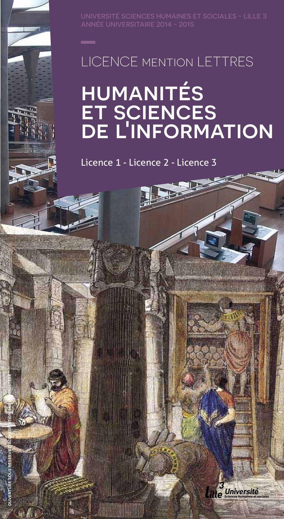 et sciences de l'information Licence 1 - Licence 2 -