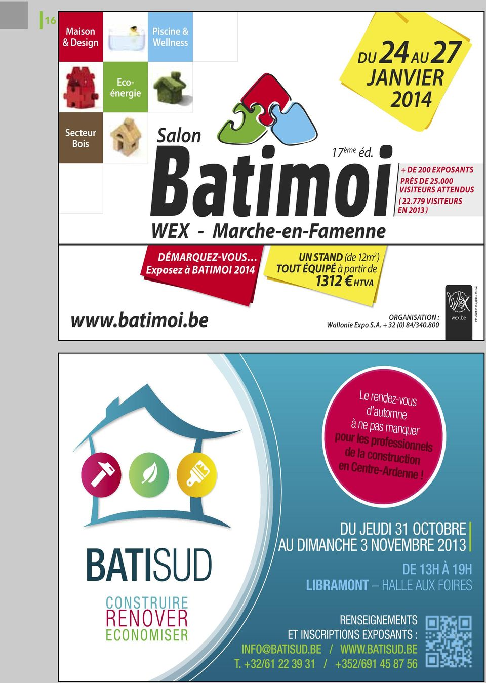 batimoi.be ORganisatiOn : Wallonie expo s.a. + 32 (0) 84/340.800 wex.