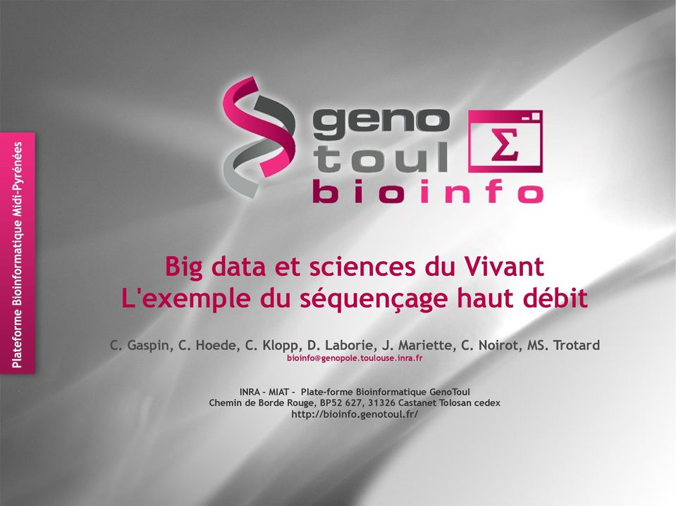 Trotard bioinfo@genopole.toulouse.inra.