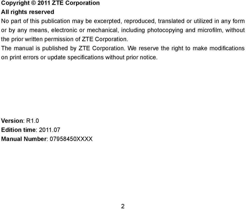 written permission of ZTE Corporation. The manual is published by ZTE Corporation.
