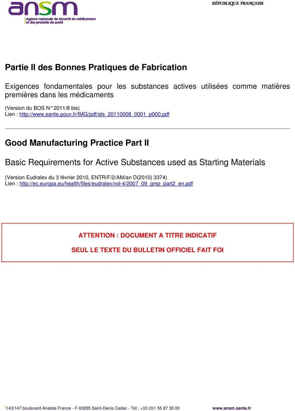 pdf Good Manufacturing Practice Part II Basic Requirements for Active Substances used as Starting Materials (Version Eudralex du 3 février 2010, ENTR/F/2/AM/an D(2010)