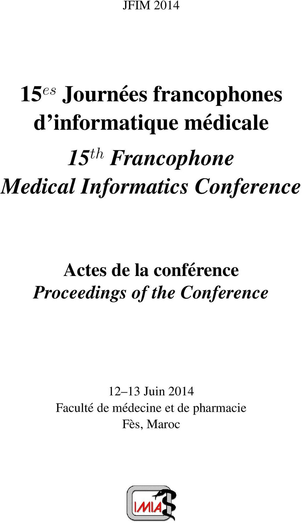 Conference Actes de la conférence Proceedings of the