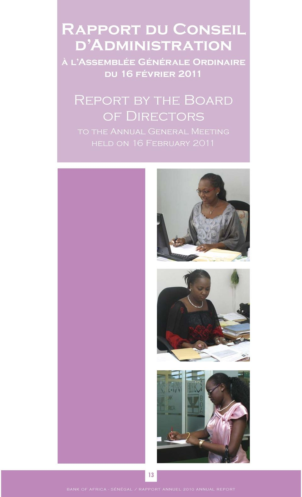 2011 Report by the Board of Directors to the