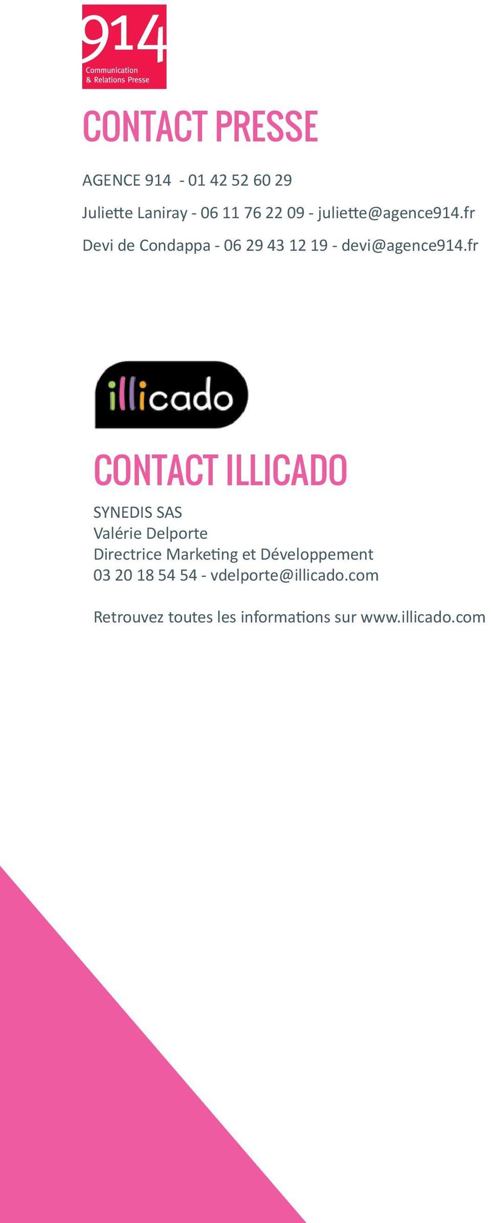 fr CONTACT illicado SYNEDIS SAS Valérie Delporte Directrice Marketing et