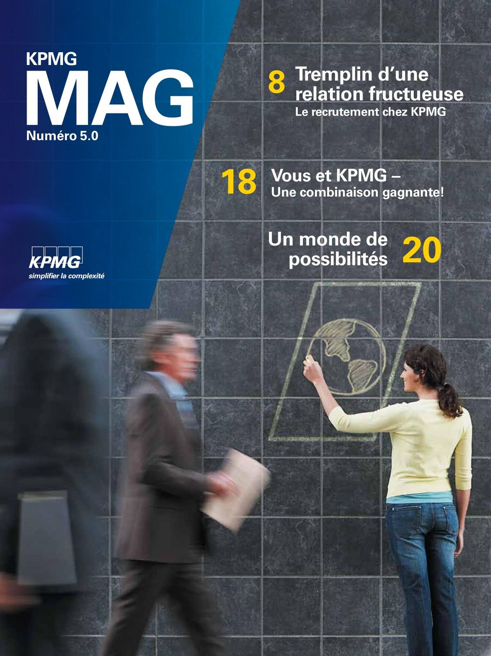 fructueuse Le recrutement chez KPMG