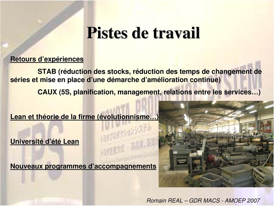 continue) CAUX (5S, planification, management, relations entre les services ) Lean et
