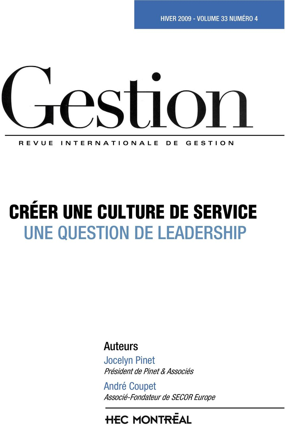 QUESTION DE LEADERSHIP Auteurs Jocelyn Pinet Président de
