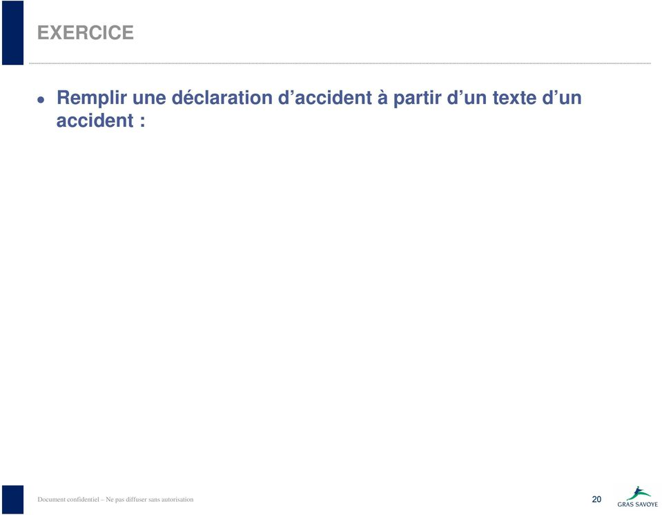 accident : Document confidentiel