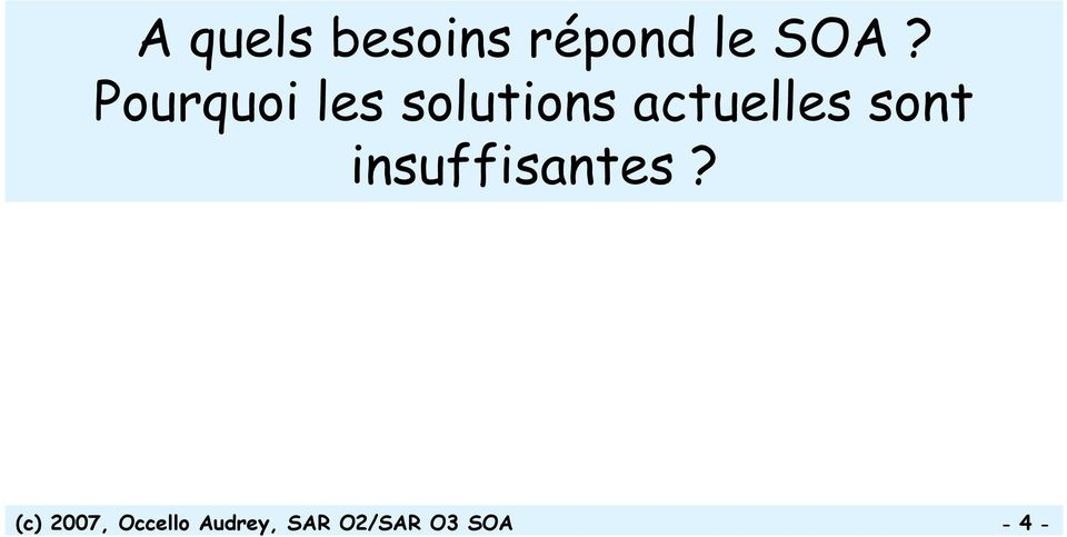 sont insuffisantes?