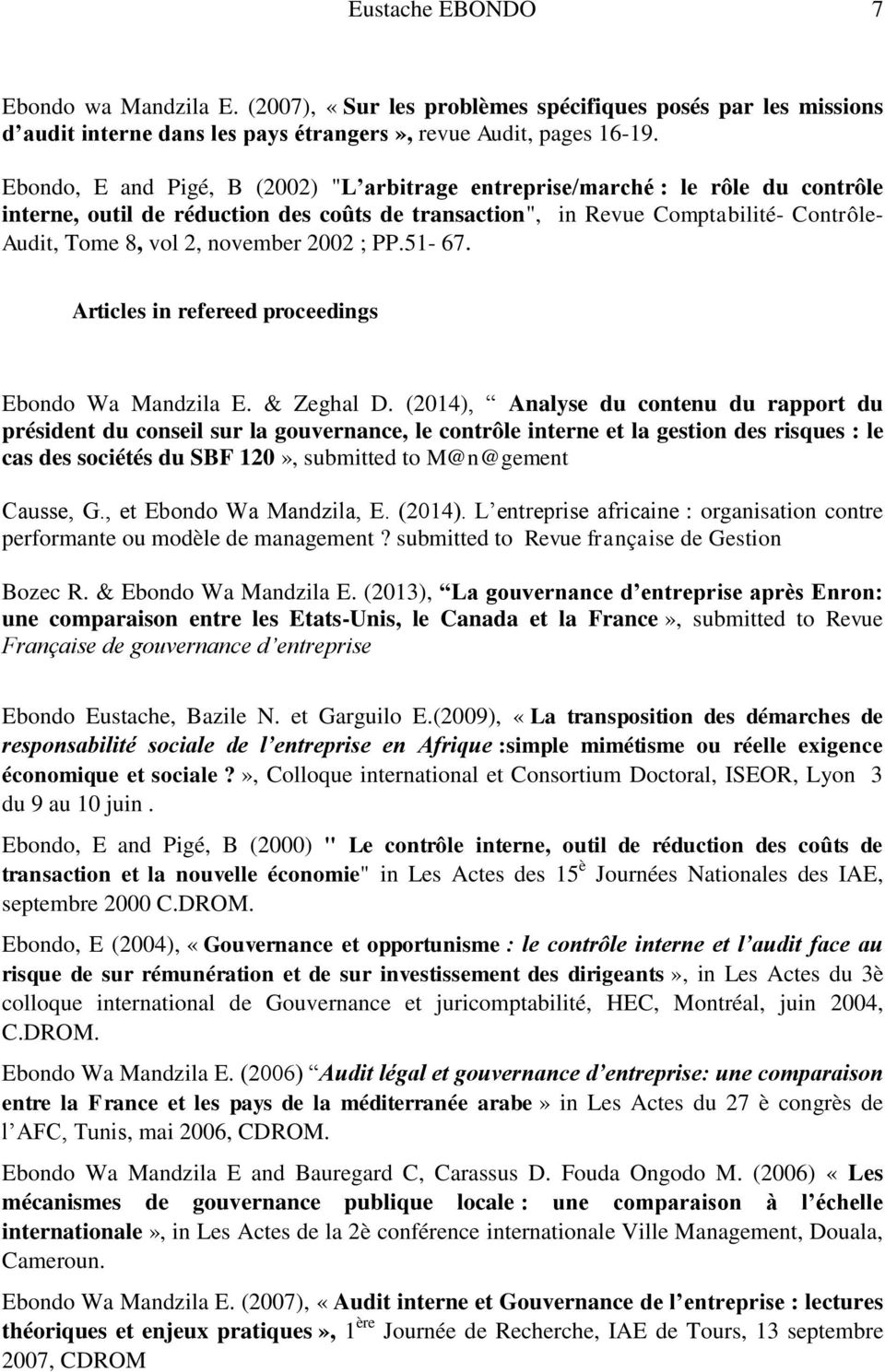 november 2002 ; PP.51-67. Articles in refereed proceedings Ebondo Wa Mandzila E. & Zeghal D.