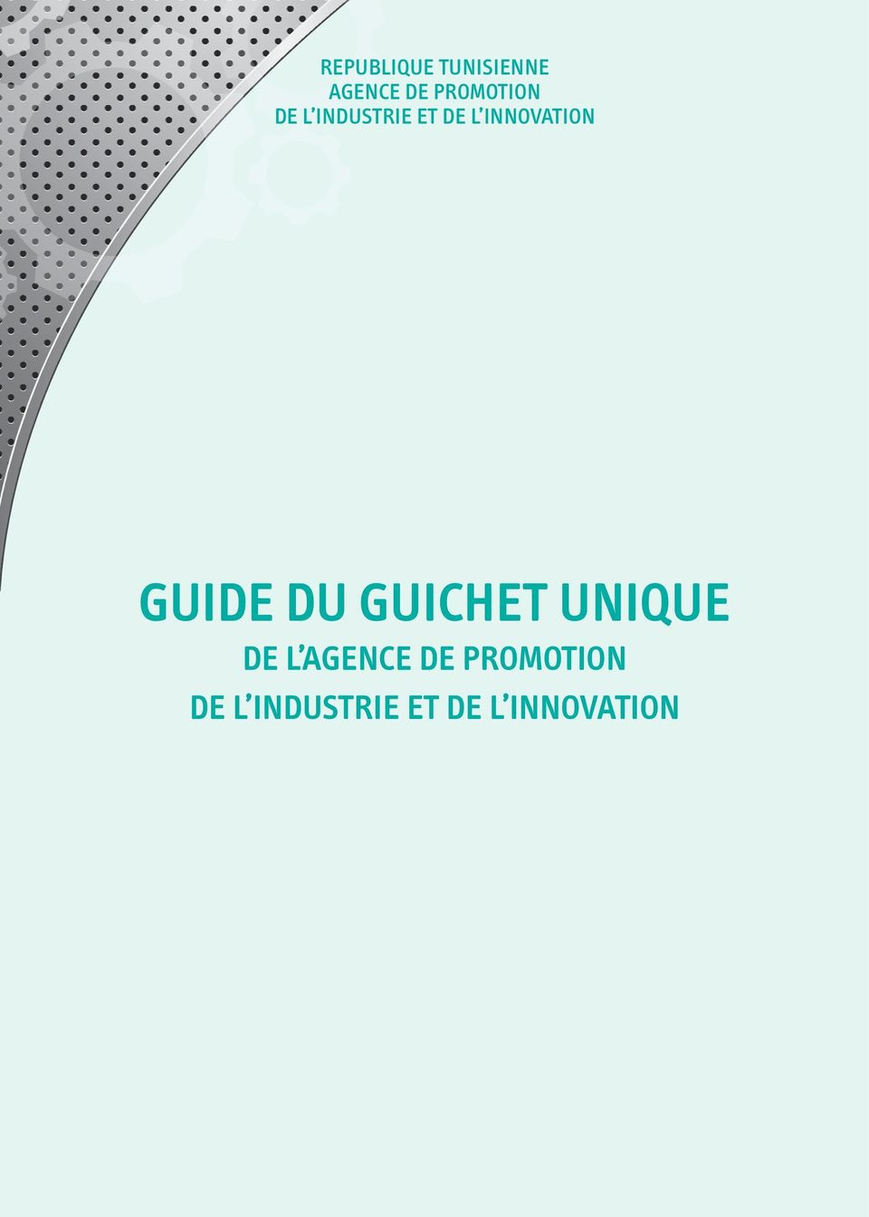 INNOVATION GUIDE DU GUICHET UNIQUE DE L