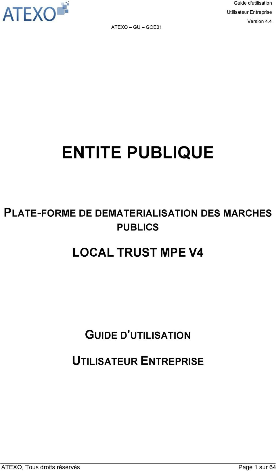 LOCAL TRUST MPE V4 GUIDE D'UTILISATION