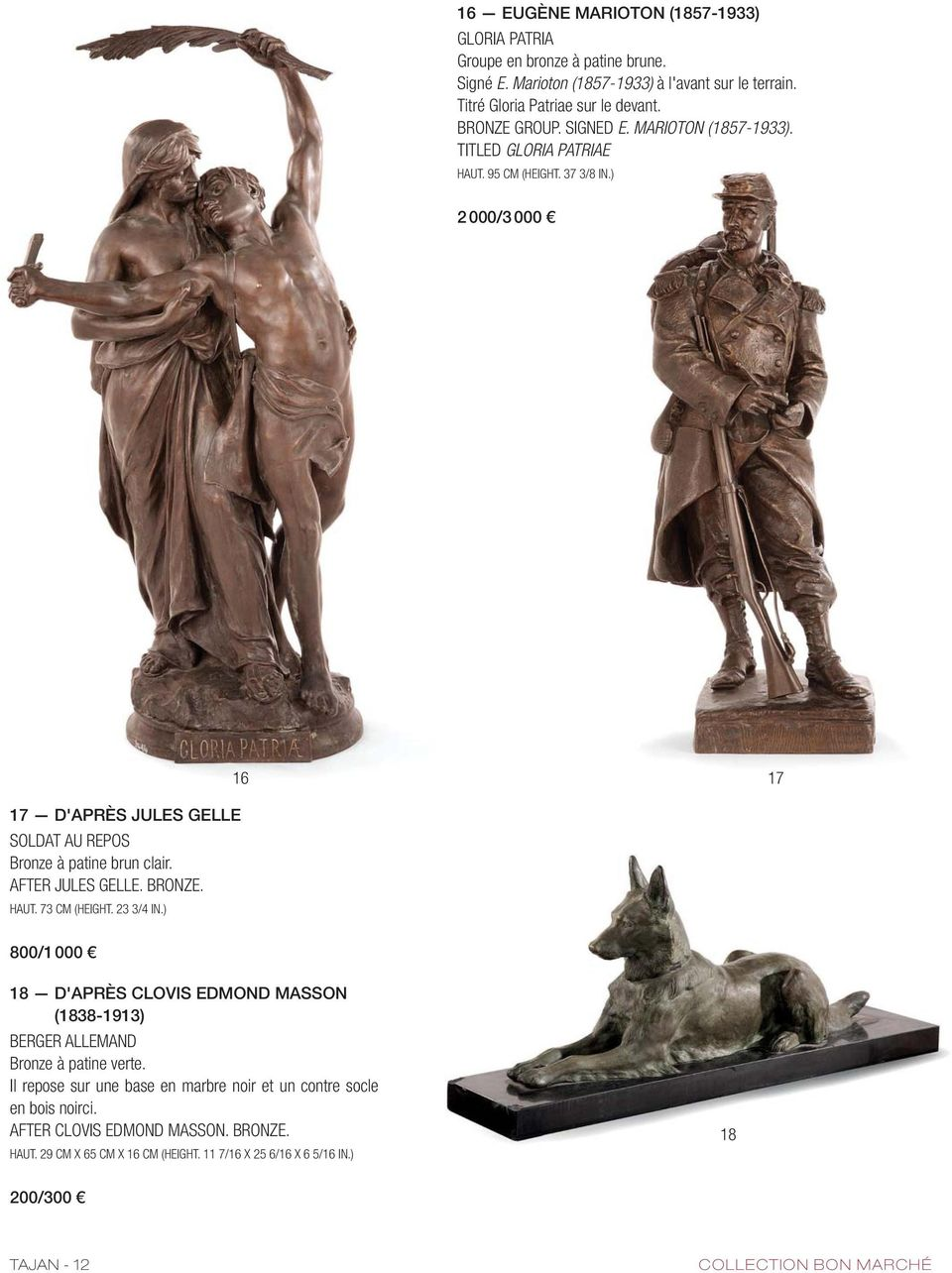 AFTER JULES GELLE. BRONZE. HAUT. 73 CM (HEIGHT. 23 3/4 IN.) 16 17 800/1 000 18 D'APRÈS CLOVIS EDMOND MASSON (1838-1913) BERGER ALLEMAND Bronze à patine verte.
