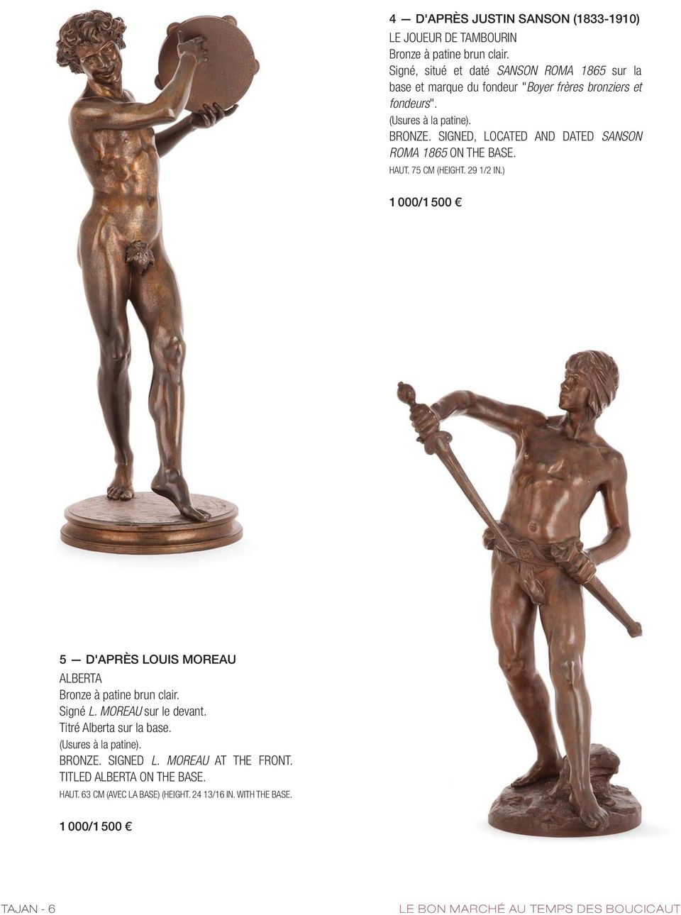 SIGNED, LOCATED AND DATED SANSON ROMA 1865 ON THE BASE. HAUT. 75 CM (HEIGHT. 29 1/2 IN.) 1 000/1 500 5 D'APRÈS LOUIS MOREAU ALBERTA Bronze à patine brun clair.
