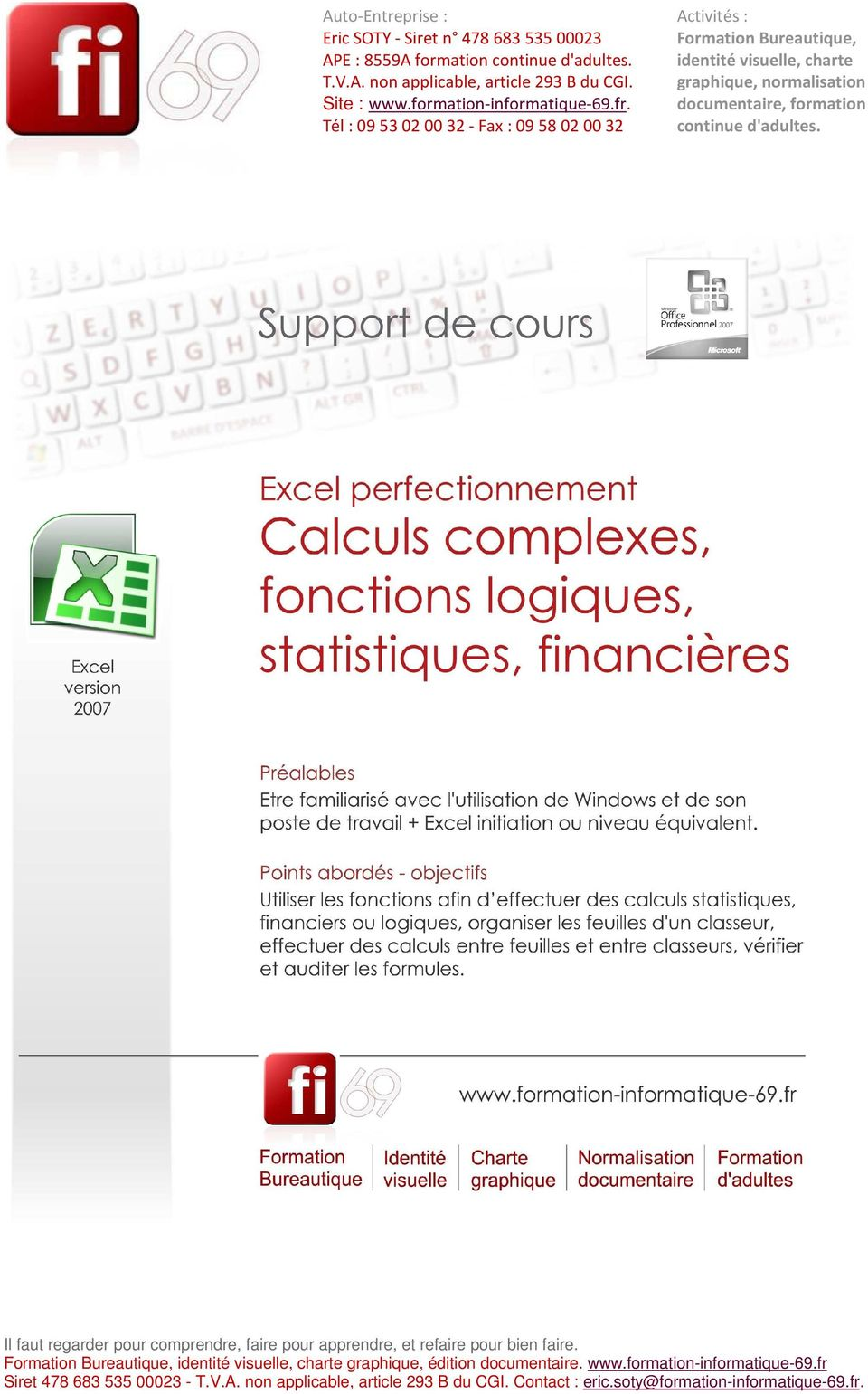 documentaire, formation Tél : 0953020032 - Fax : 0958020032 continue d'adultes.