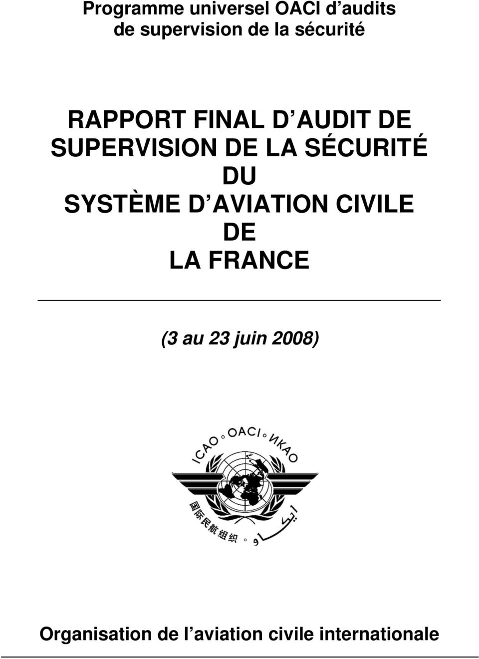 SÉCURITÉ DU SYSTÈME D AVIATION CIVILE DE LA FRANCE (3 au