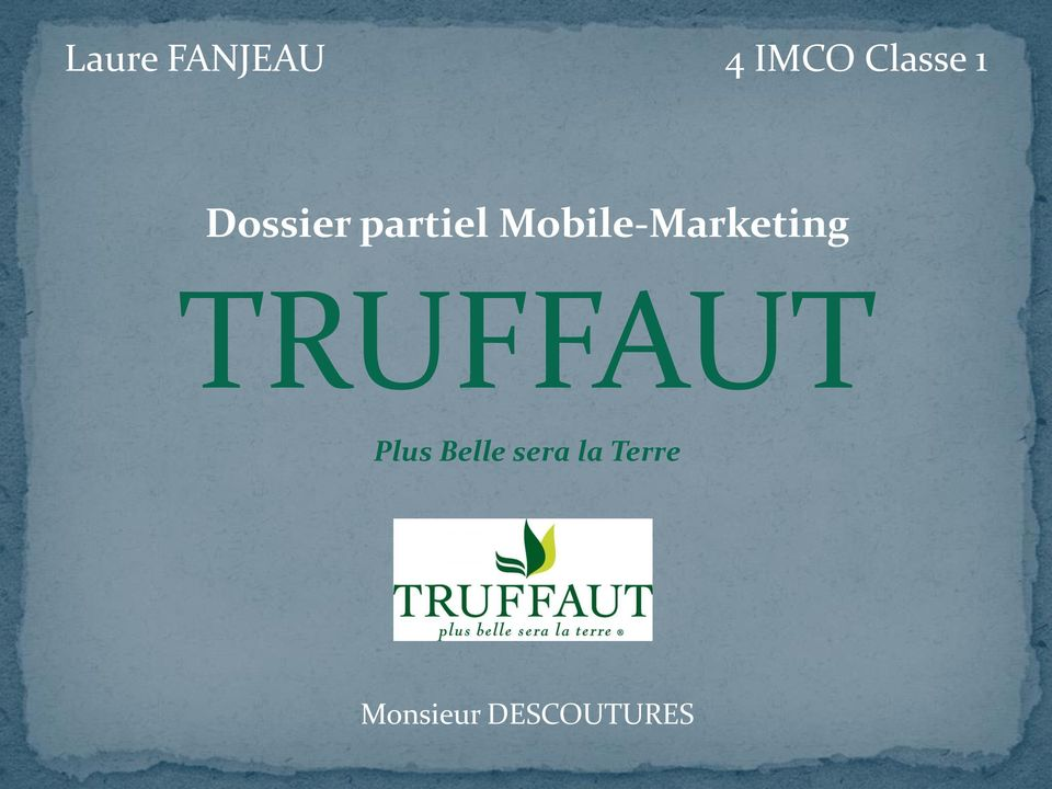 Mbile-Marketing TRUFFAUT