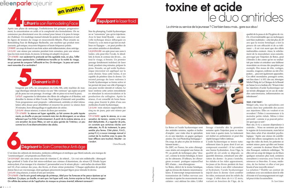 Un modelage manuel stimule les points d acupuncture et suit les lignes de tension du visage en mouvements liftants.