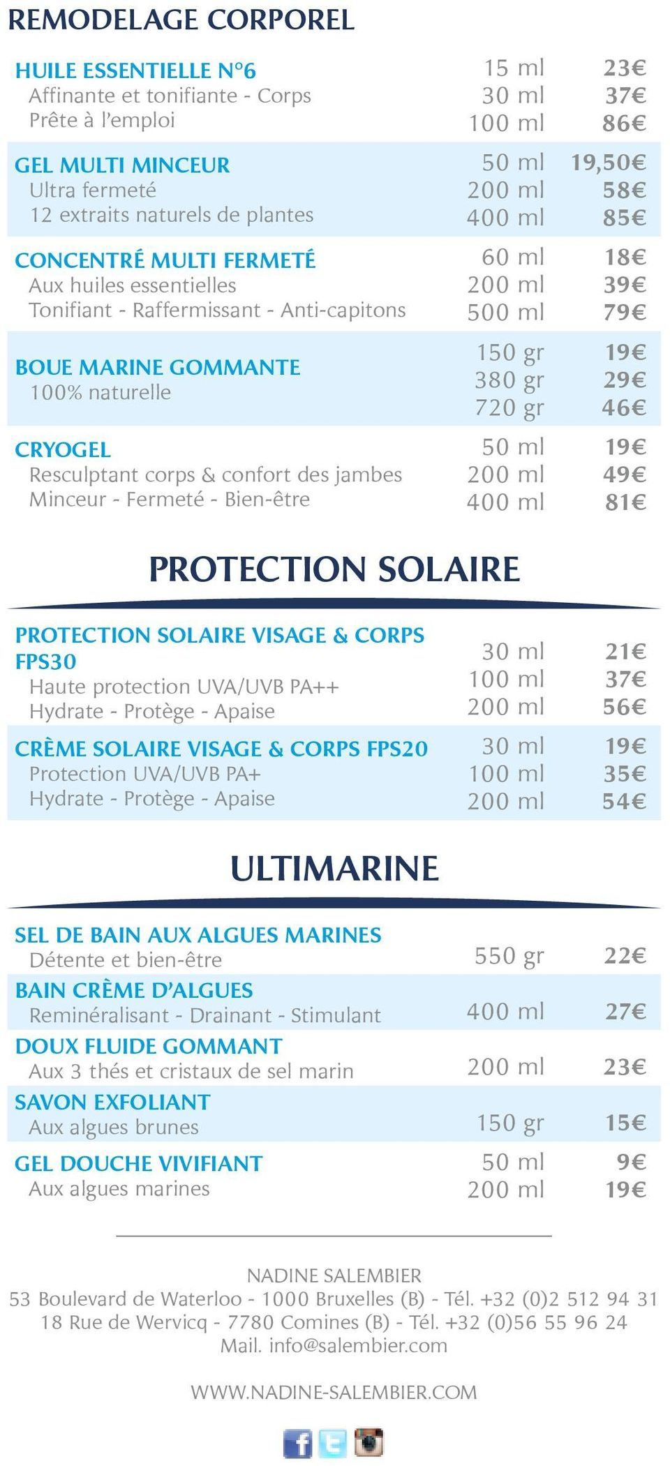 SOLAIRE PROTECTION SOLAIRE VISAGE & CORPS FPS30 Haute protection UVA/UVB PA++ Hydrate - Protège - Apaise CRÈME SOLAIRE VISAGE & CORPS FPS20 Protection UVA/UVB PA+ Hydrate - Protège - Apaise