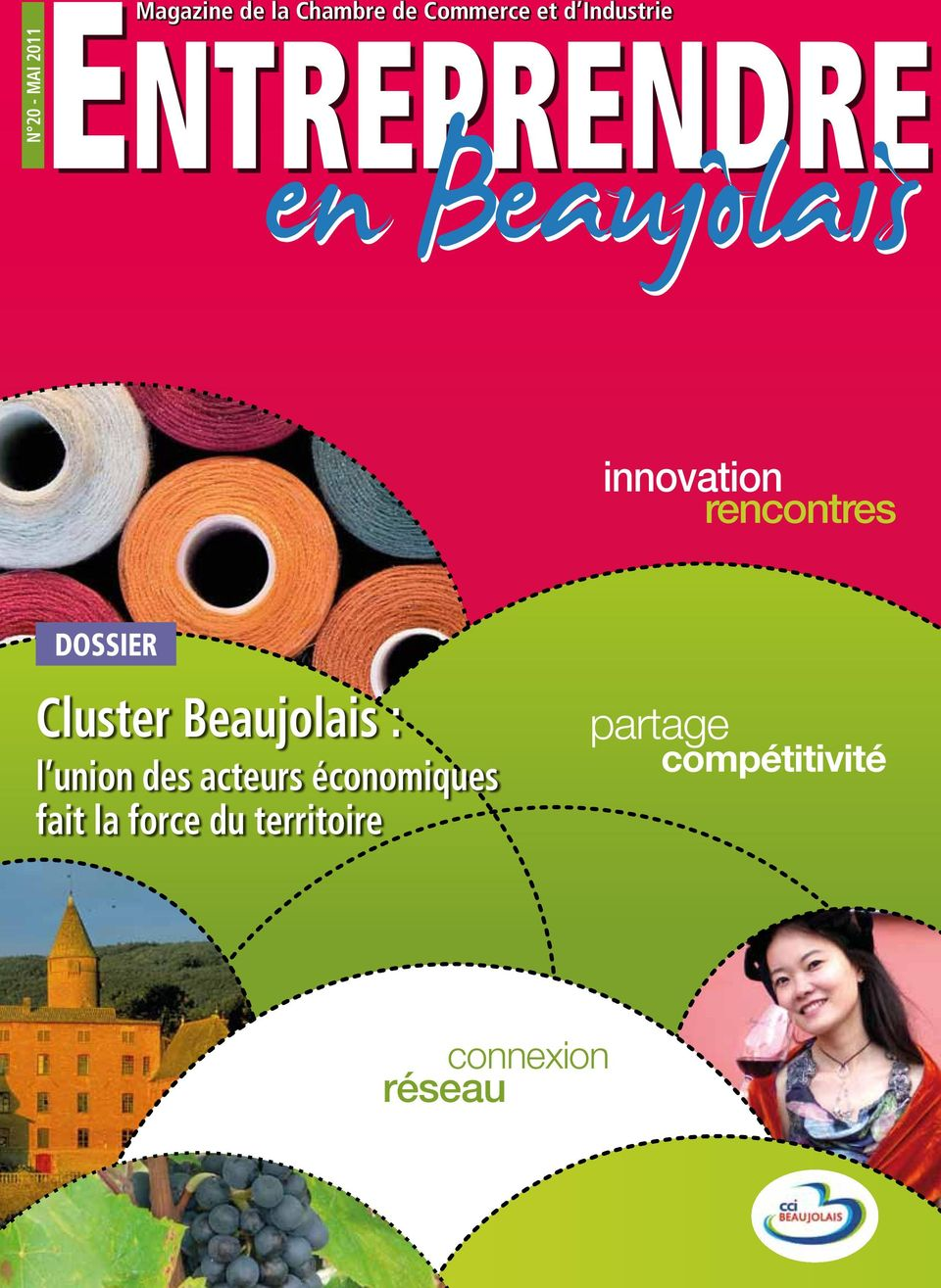 Beaujolais innovation rencontres DOSSIER Cluster Beaujolais : l union