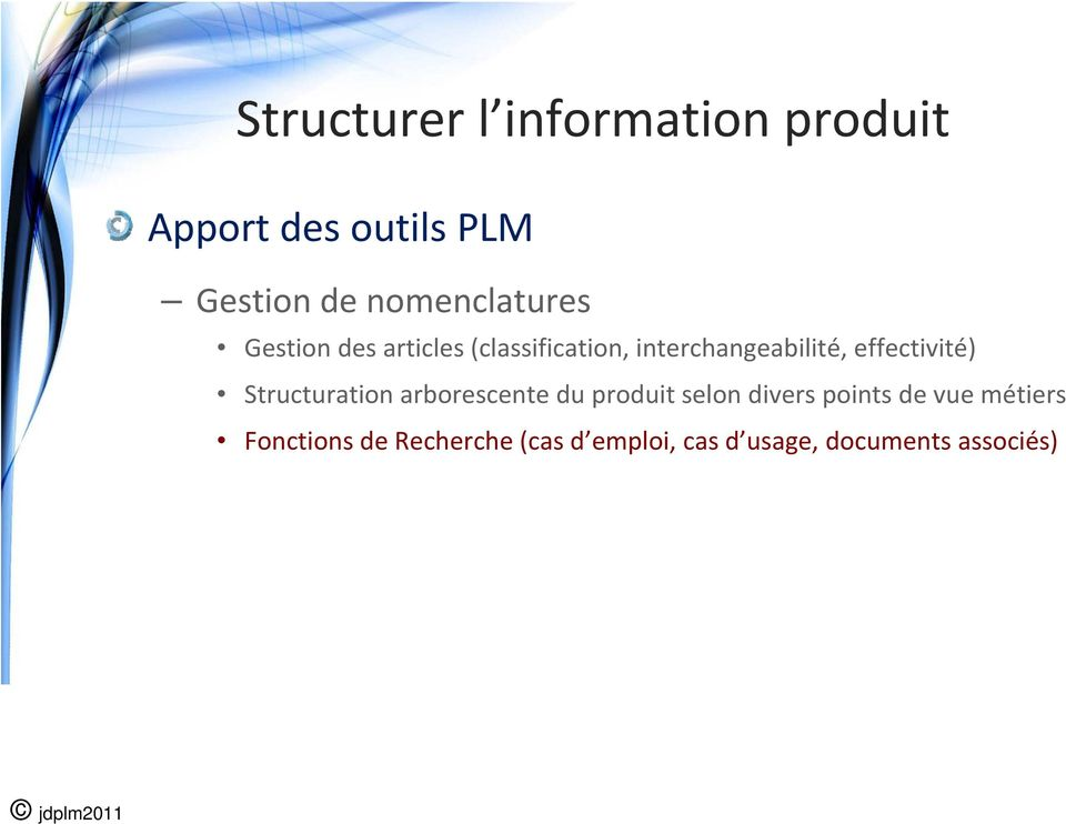 effectivité) Structuration arborescente du produit selon divers points de