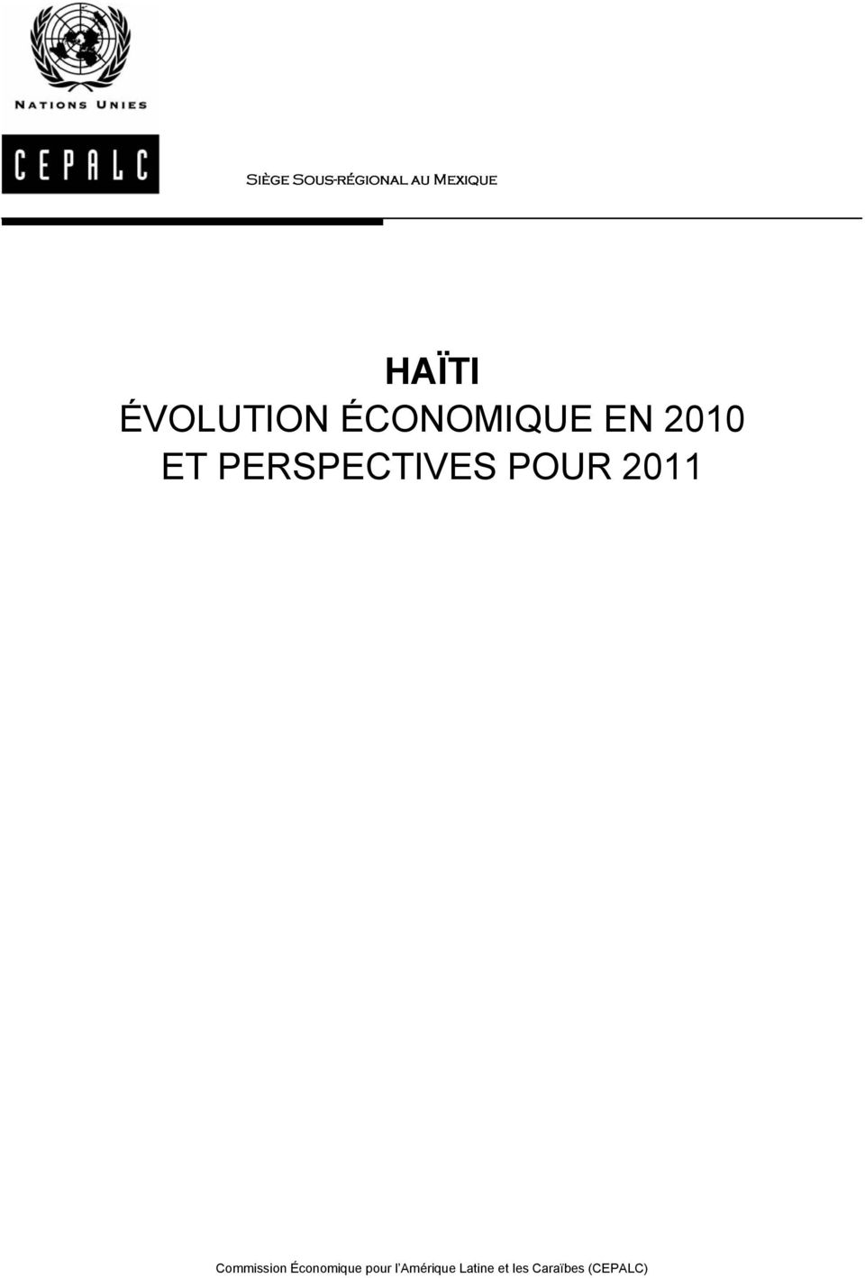 PERSPECTIVES POUR 2011 Commission