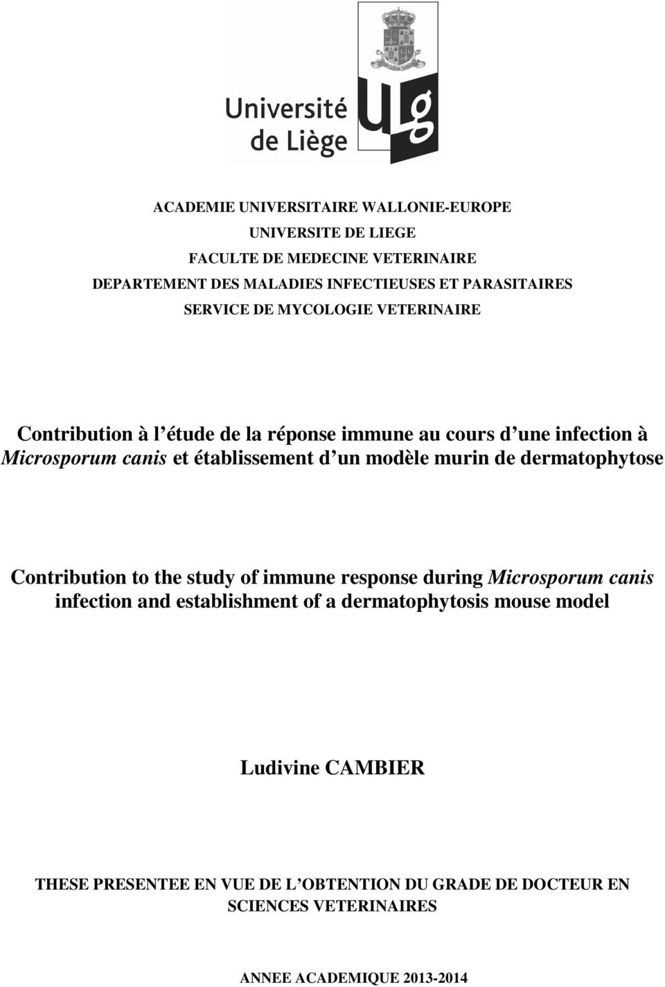 modèle murin de dermatophytose Contribution to the study of immune response during Microsporum canis infection and establishment of a