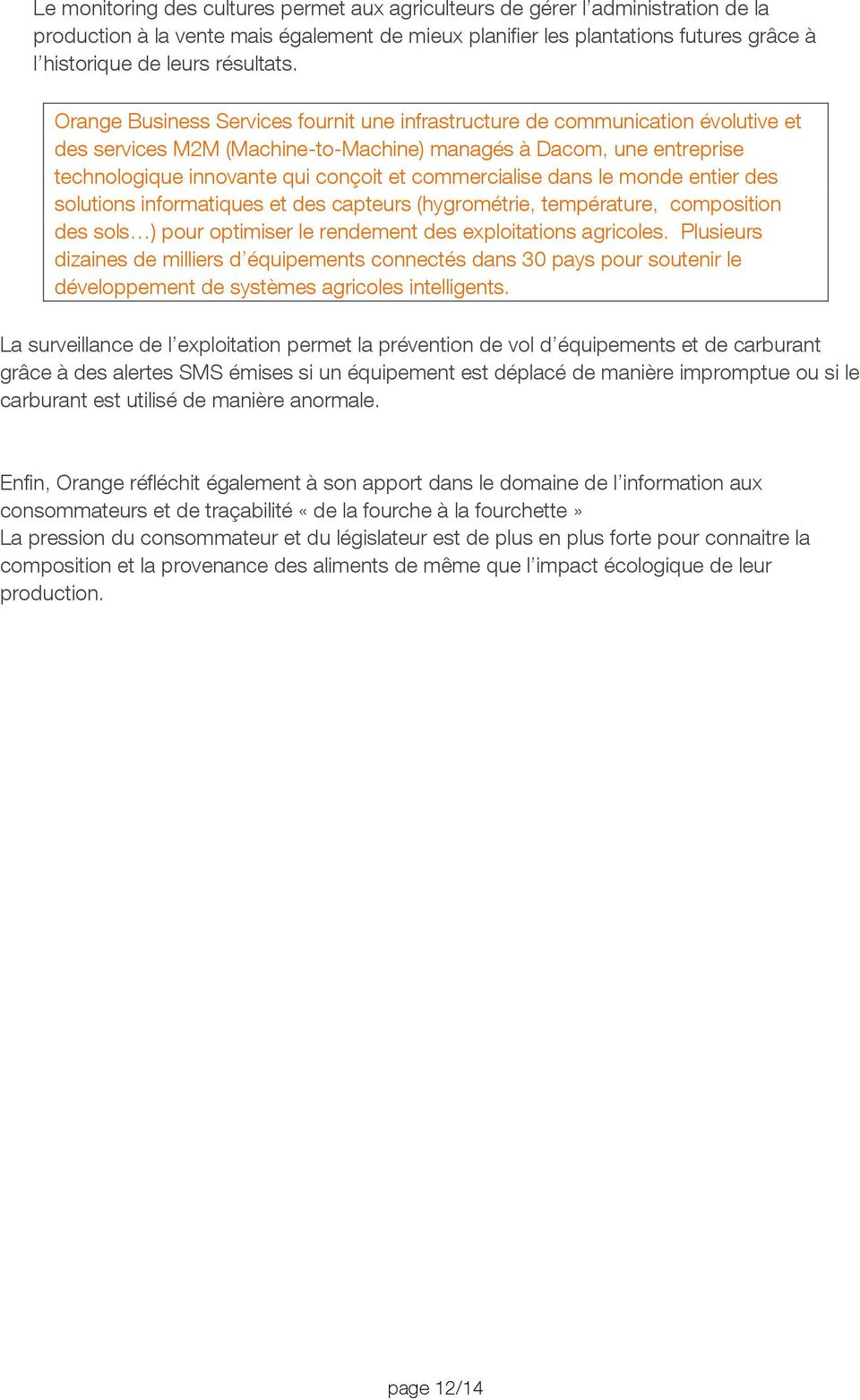 Orange Business Services fournit une infrastructure de communication évolutive et des services M2M (Machine-to-Machine) managés à Dacom, une entreprise technologique innovante qui conçoit et
