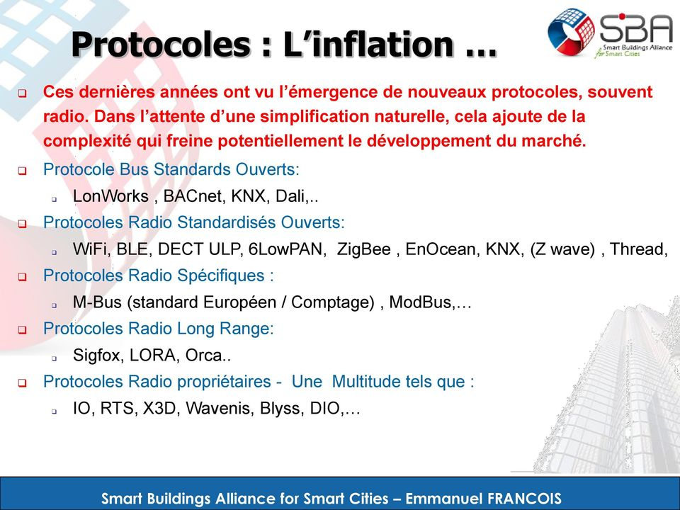 Protocole Bus Standards Ouverts: LonWorks, BACnet, KNX, Dali,.