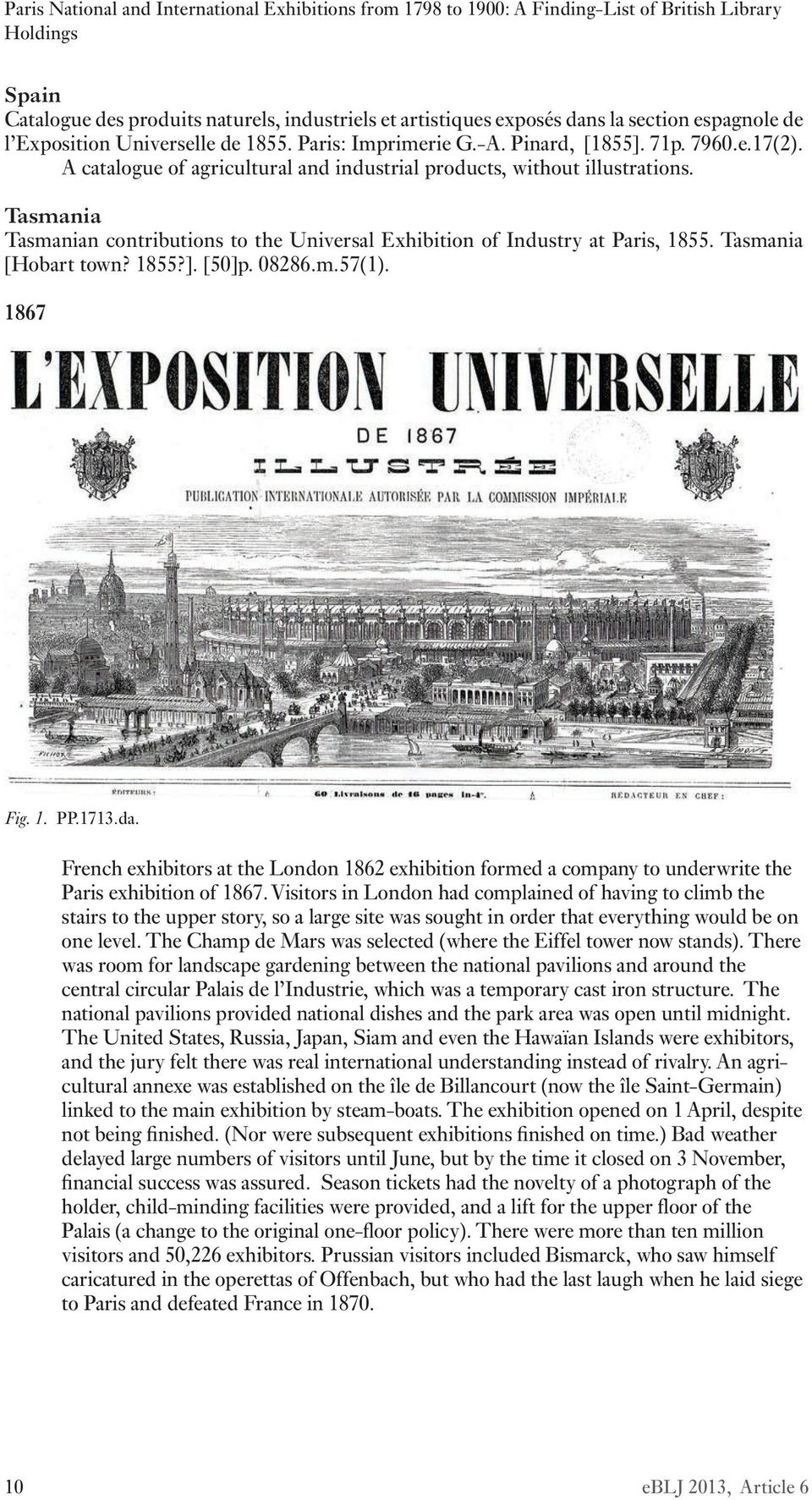 [50]p. 08286.m.57(1). 1867 Fig. 1. PP.1713.da. French exhibitors at the London 1862 exhibition formed a company to underwrite the Paris exhibition of 1867.