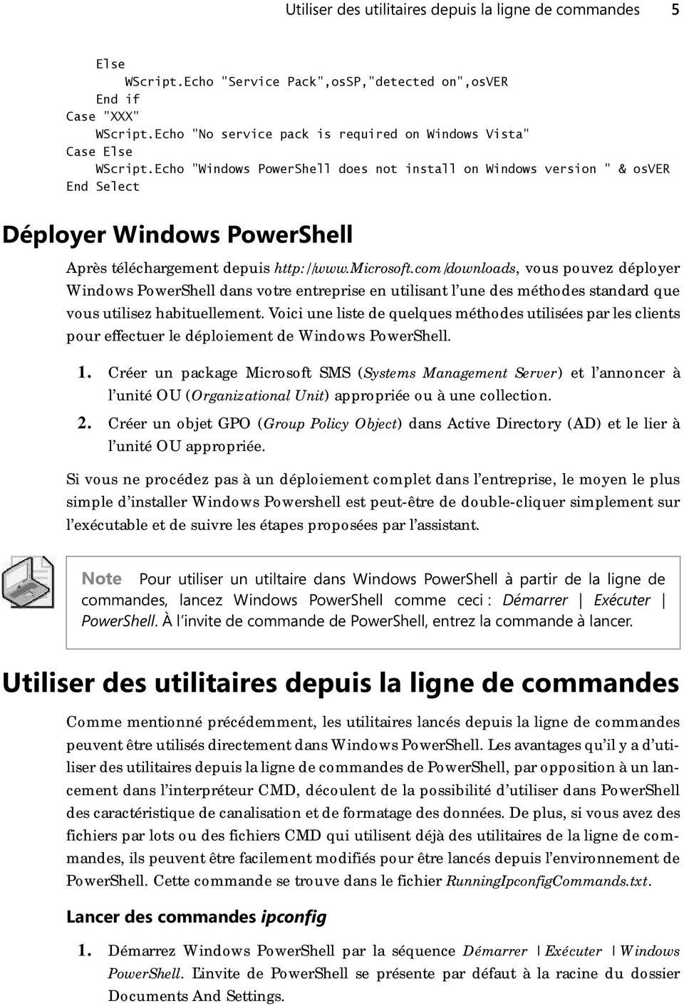 "Echo ""Windows PowerShell does not install on Windows version "" & osver End Select Déployer Windows PowerShell Après téléchargement depuis http://www.microsoft."
