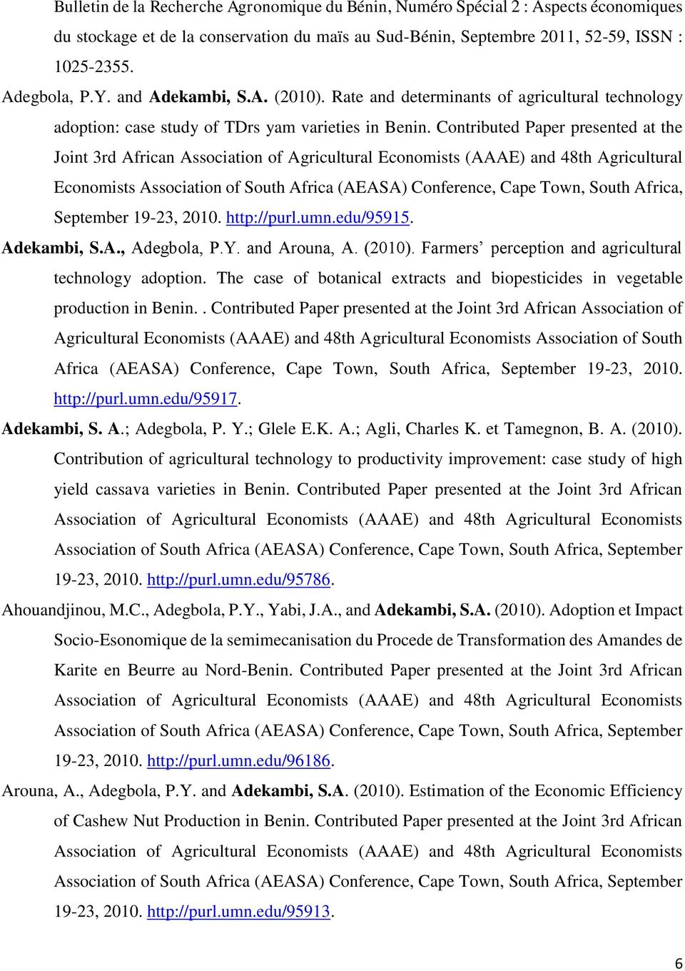 Contributed Paper presented at the Joint 3rd African Association of Agricultural Economists (AAAE) and 48th Agricultural Economists Association of South Africa (AEASA) Conference, Cape Town, South