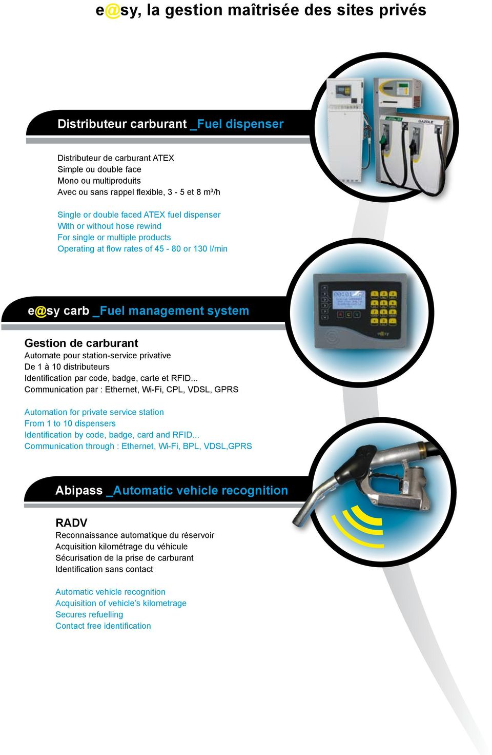 carburant Automate pour station-service privative De 1 à 10 distributeurs Identification par code, badge, carte et RFID.