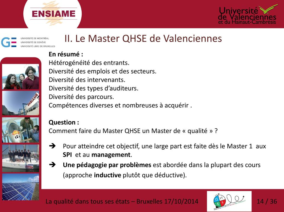 Question : Comment faire du Master QHSE un Master de «qualité»?