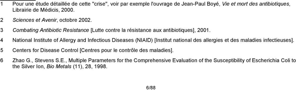 4 National Institute of Allergy and Infectious Diseases (NIAID) [Institut national des allergies et des maladies infectieuses].