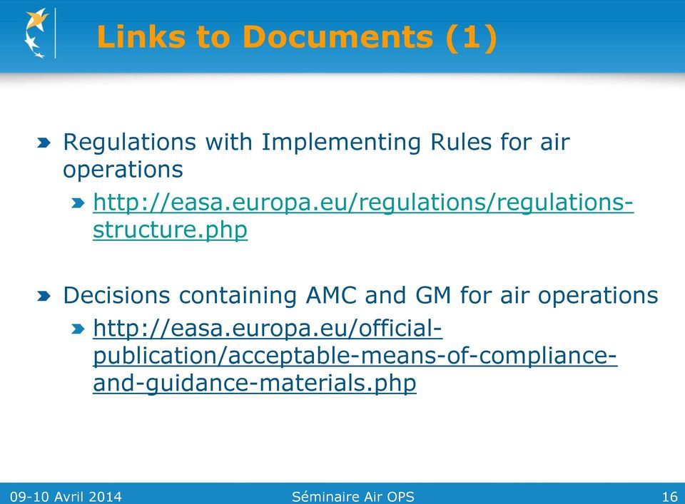 eu/regulations/regulationsstructure.php http://easa.europa.