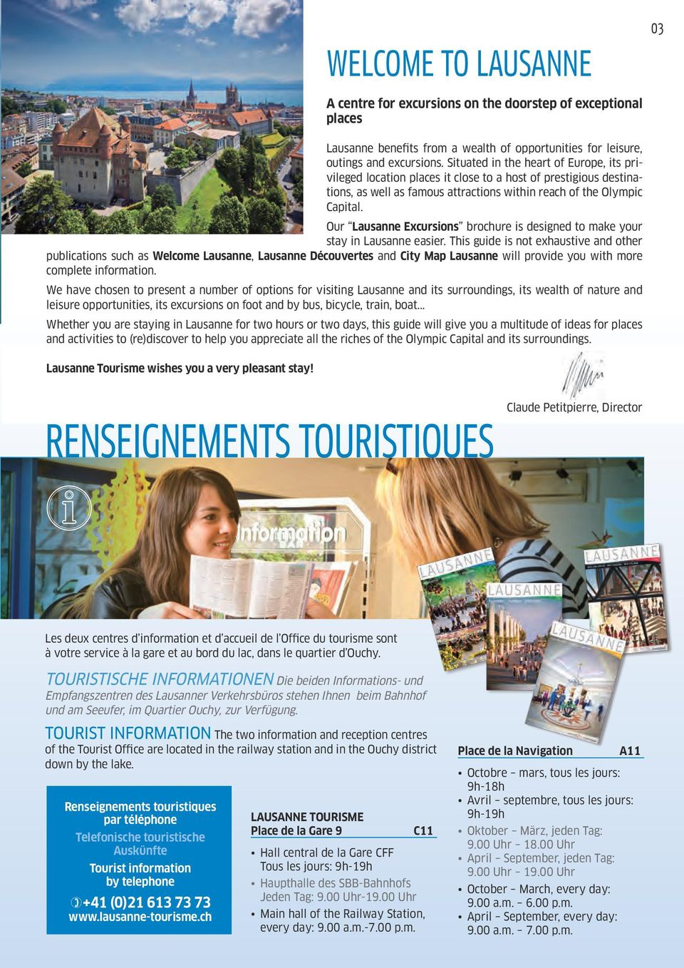 Our Lausanne Excursions brochure is designed to make your stay in Lausanne easier.