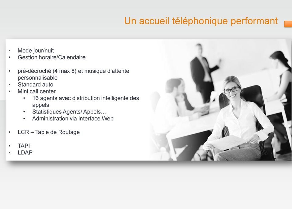 Mini call center 16 agents avec distribution intelligente des appels