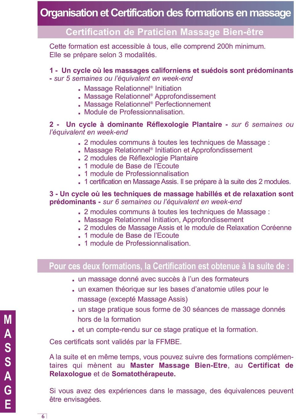 Massage Relationnel pprofondissement. Massage Relationnel Perfectionnement. Module de Professionnalisation.