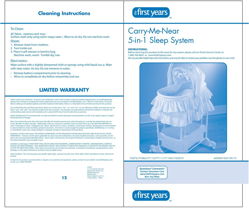 Carry-Me-Near 5-in-1 Sleep System INSTRUCTIONS: Before returning this product to the store for any reason, please call our Parent Service Center at 1-800-704-8697 or www.thefirstyears.