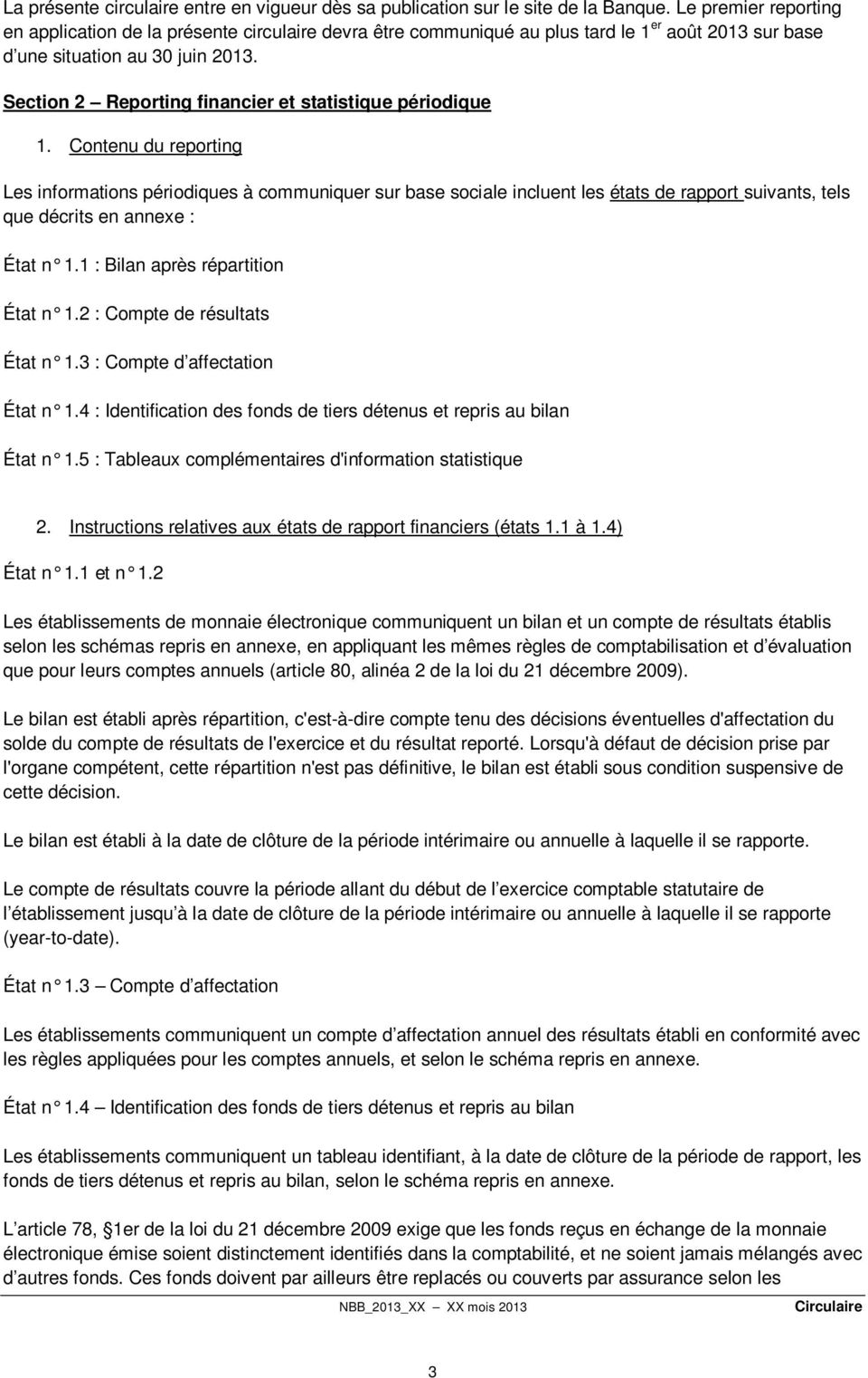 Section 2 Reporting financier et statistique périodique 1.