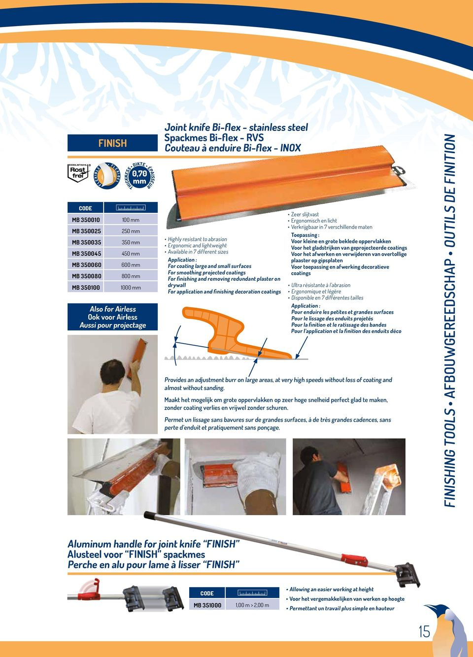 Available in 7 different sizes Application : For coating large and small surfaces For smoothing projected coatings For finishing and removing redundant plaster on drywall For application and